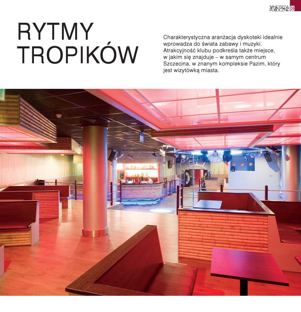 Rytmy tropików / Wnętrza Publiczne